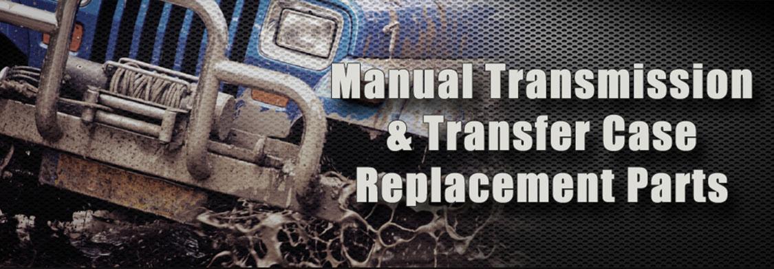 Online Manual Transmission Rebuild Kits & Transfer Case Parts Supplier